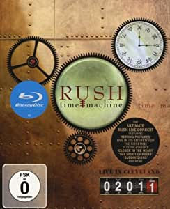 Rush - Time Machine/Live in Cleveland 2011 [Blu-ray]