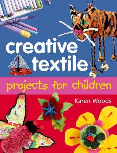 Creative Textiles Projects for Ch (Bill Und Ben Kostüm)