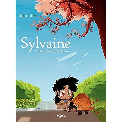 Sylvaine: Itinéraire d'une enfant pauvre (Generale)