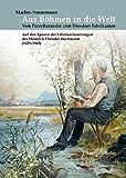 Aus Böhmen in die Welt: Vom Porzellanmaler zum Dresdner Fabrikanten - Marlies Sonnemann
