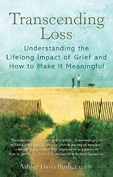 Transcending Loss par [Bush, Ashley Davis]