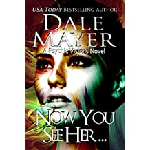 Now You See Her... (Psychic Visions Book 8) (English Edition)