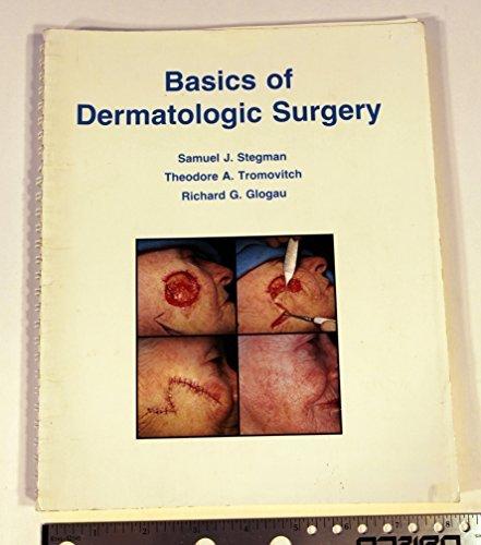 Basics of Dermatologic Surgery by S.J. Stegman (1982-02-02)