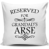 Reserved For Grandad's Arse Funny Cushion Cover