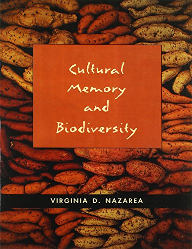 Cultural Memory and Biodiversity por Virginia D. Nazarea
