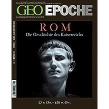GEO Epoche, 54/2012:  Rom - Die Geschichte des Kaiserreichs