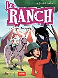 Le Ranch - Tome 3 - Le cirque Amazing (French Edition)