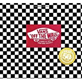 """Vans """"Off the Wall"""": Stories of Sole From Vans and Originals"""