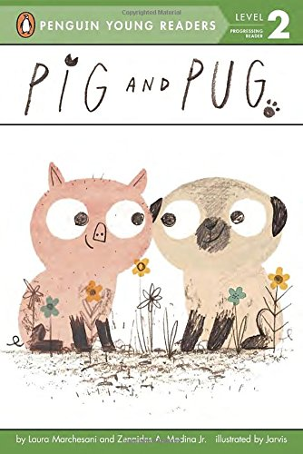 Pig and Pug (Penguin Young Readers. Level 2)