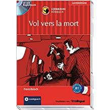 Vol vers la mort: Compact Lernkrimi Hörbuch. Französisch - Niveau B1