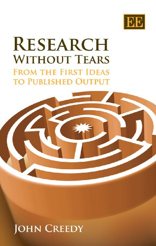 Research without Tears: From the First Ideas to Published Output: From First Idea to Published Output