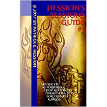 Hession's Sessions Guide #3: Advanced Afterburner Chop Routine #3 — Twenty-Five Sets For Trumpet & Brass (English Edition)