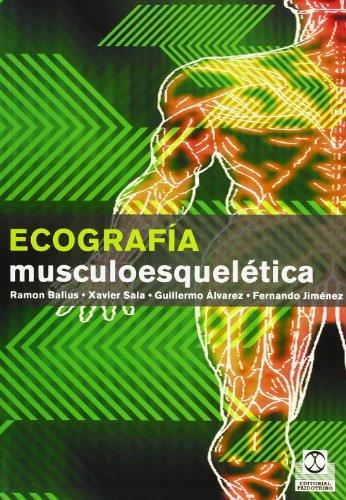 ECOGRAFÍA MUSCULOESQUELÉTICA (Color) (Medicina) por Ramón Balius