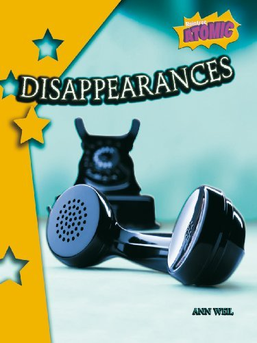 Disappearances: Atomic Level Four (Raintree: Atomic) by Ann Weil (2007-08-10)