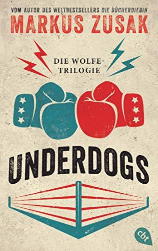 Underdogs: Die Wolfe-Trilogie - Underdog/ Vorstadtfighter/ When Dogs Cry
