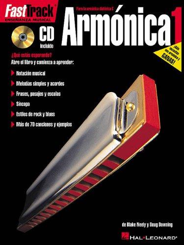Descargar Libro Fast Track Armonica 1 Harmonica (Book/Cd Spanish Edition) (Fast Track (Hal Leonard)) de Blake Neely