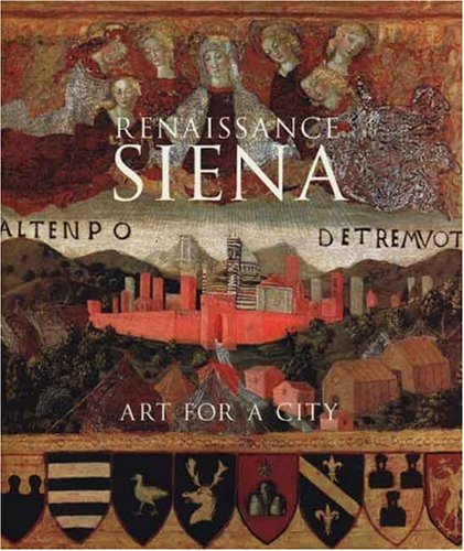 Renaissance Siena: Art for a City (National Gallery London)
