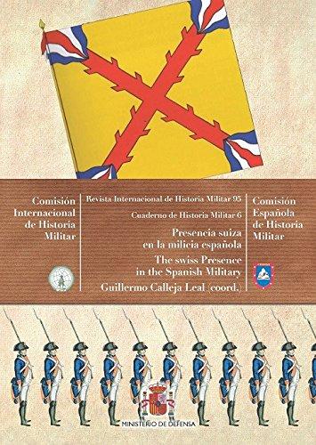 Presencia suiza en la milicia española (Cuadernos de Historia Militar)