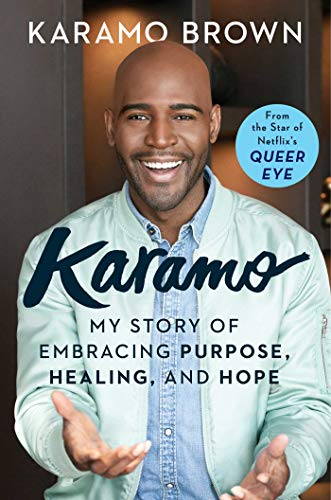 Karamo: My Story of Embracing Purpose, Healing, and Hope (English Edition)