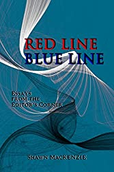 Red Line/Blue Line: Essays from the Editor's Corner