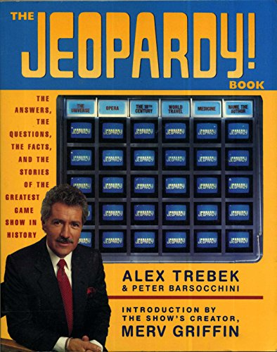 jeopardy-book-answers-the-questions-the-facts-and-the-stories-of-the-greatest-game-show-in-history