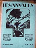 ANNALES (LES) du 01/10/1927 - FRANCIS SARCEY PAR ANTOINE - RICHARD WAGNER A BAYREUTH PAR GUY DE POURTALES - 20 ANS AVEC ED. ROSTAND PAR PAUL FAURE - BAUDELAIRE OU LA VIE D'UN MAUVAIS SUJET AR F. VANDEREM - AVANT LA GARDEN-PARTY PAR W. SOMERSET MAUGHA