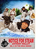Notice for Steam (Special Force Orca Book 9)