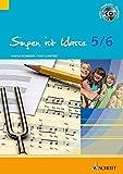 Singen ist klasse 5/6: Schülerheft für die Klassen 5 und 6 an allgemeinbildenden Schulen. Gesang. Schülerheft. (schulmusik plus) - Harald Schneider, Ralf Schnitzer