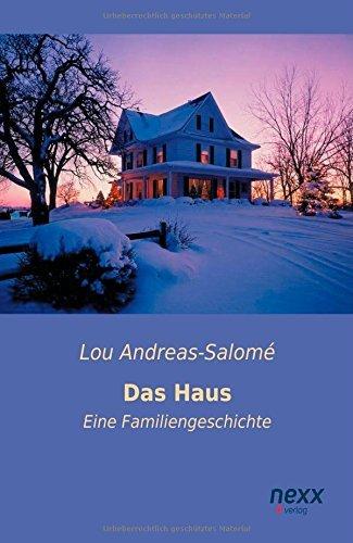 Das Haus: Eine Familiengeschichte by Lou Andreas-Salom?? (2015-03-15)