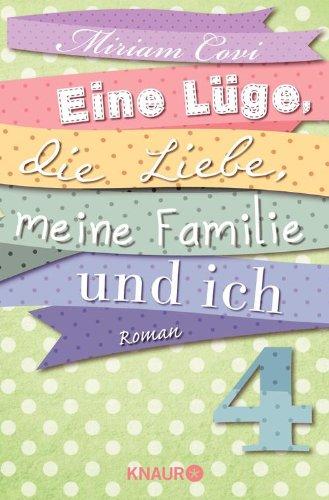 Eine Lüge, die Liebe, meine Familie und ich 4: Serial Teil 4