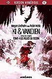 Les Roues du destin - Ki et Vandien, tome 4 (Icares) - Format Kindle - 9782354083083 - 6,99 €