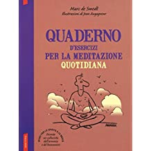 Quaderno d'esercizi per la meditazione quotidiana