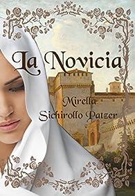 La novicia par  Mirella Sichirollo Patzer