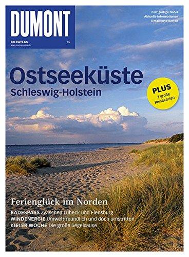 DuMont Bildatlas Ostseeküste Schleswig-Holstein