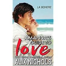 Amanda's Guide to Love (La Bohème Book 5) (English Edition)