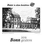Bonn gestern 2019: Bonn in alten Ansichten