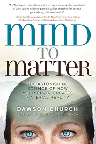 Mind to Matter: The Astonishing Science of How Your Brain Creates Material Reality (English Edition) - Fuß-talk