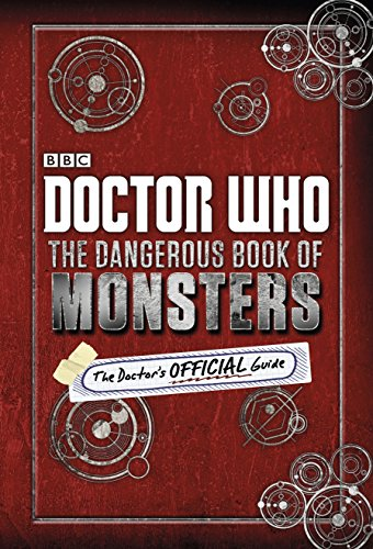 Doctor Who: The Dangerous Book of Monsters (English Edition)