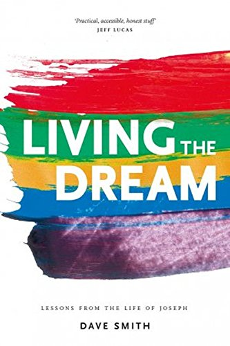 living-the-dream-lessons-from-the-life-of-joseph
