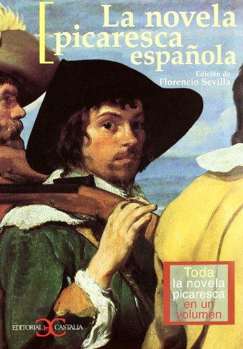 La novela picaresca española. Toda la novela picaresca en un volumen (CASTALIA...