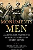 Monuments Men by Edsel and M. Robert published by Random House (2009) Paperback