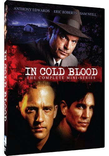 In Cold Blood - The Complete Mini-Series by Anthony Edwards