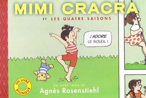 Mimi Cracra et les quatre saisons : Edition bilingue franais-anglais