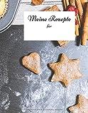 Meine Rezepte: Backbuch zum Selberschreiben - Weihnachtsbäckerei