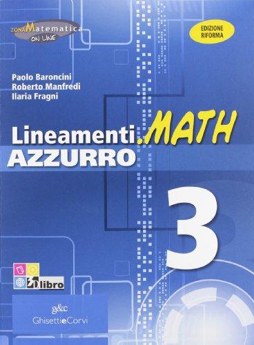 Lineamenti.math azzurro 3. Ediz. riforma. Con espansione online. Per le Scuole superiori
