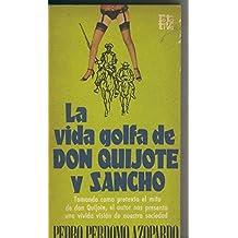 La vida golfa de Don Quijote y Sancho