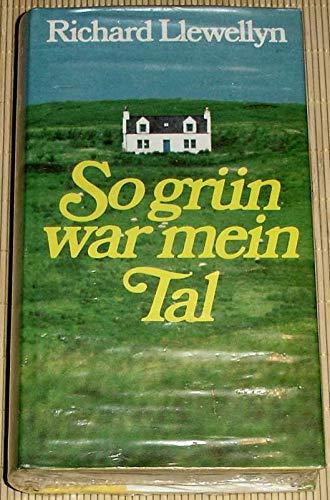 Richard Llewellyn: So grün war mein Tal