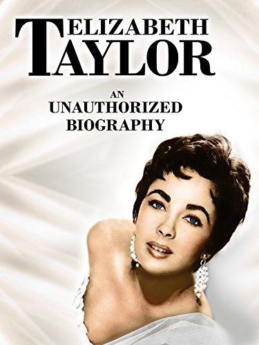 Elizabeth Taylor: An Unsanctioned Biography [OV]