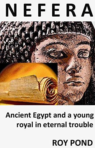 nefera-ancient-egypt-and-a-young-royal-in-eternal-trouble-english-edition