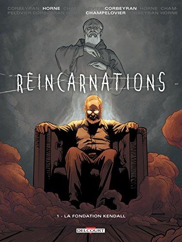 Réincarnation T01 La Fondation Kendall